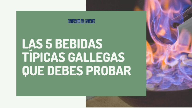 Las 5 bebidas típicas gallegas que debes probar